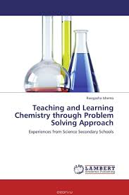 miguel e alonso amelot the art of problem solving in organic rwegasha ishemo teaching and learning chemistry through problem solving approach miguel e alonso amelot the