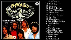 The Eagles Youtube The Eagles Greatest Hits The Eagles Playlist 2016 Youtube