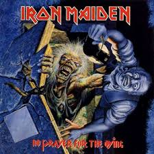 <b>Iron Maiden</b> – <b>No</b> Prayer for the Dying