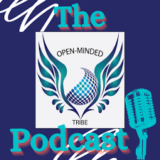The Open-Minded Tribe Podcast