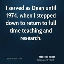 Frederick Reines Quotes | QuoteHD via Relatably.com