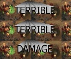 terrible, terrible damage | Know Your Meme via Relatably.com