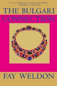 The <b>Bulgari</b> Connection : <b>Fay Weldon</b> : 9780802139306