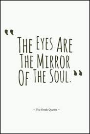 Eye Quotes – Blindness Quotes- Donate Eye Slogans - Quotes and Sayings