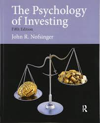 the psychology of investing john nofsinger 9780132994897 books the psychology of investing john nofsinger 9780132994897 books amazon ca