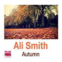 <b>Autumn</b> (Audiobook) by Ali Smith | Audible.com