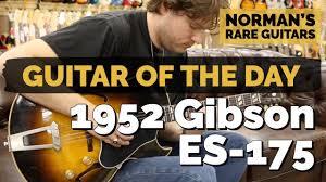 <b>Guitar</b> of the <b>Day</b>: 1952 <b>Gibson</b> ES-175 | Norman's Rare <b>Guitars</b> ...