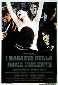 The Children of Violent Rome (1976) I Ragazzi Della Roma Violenta