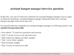 assistant banquet manager interview questions banquet captain resume