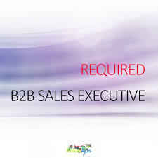 b2b s executive required s and marketing dubai linkinads b2b s executive required