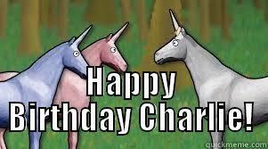 Charlie The Unicorn - quickmeme via Relatably.com