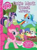 <b>My Little</b> Pony: Cutie Mark Quest: A panorama sticker storybook ...