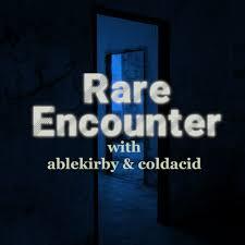 Rare Encounter