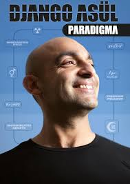 "Im März 2012 startet sein 5. Soloprogramm ""PARADIGMA"": PARADIGMA Django Asül Presse Plakat RON RONSON. Mehr Infos & Tourtermine: www.django-asuel.de - PARADIGMA-Django-As%25C3%25BCl-Presse-Plakat-RON-RONSON"