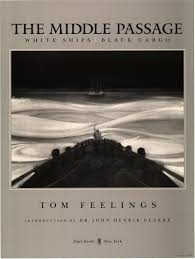 toni s powerful intervention artist tom feelings talks his tomfeelings001 middle passage cover