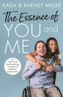 The <b>Essence</b> of You and Me: An inspiring and heartwarming true ...