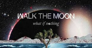 <b>WALK THE MOON</b>