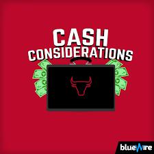 Cash Considerations: A Chicago Bulls Pod