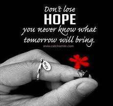Kuvahaun tulos haulle quotes about never lose hope