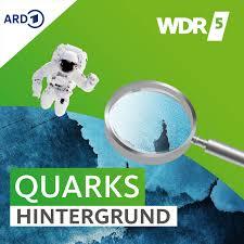 WDR 5 Quarks - Hintergrund
