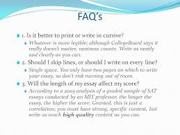 the essay facts about the sat essay it will be the first section  is it better to print or write in cursive  whatever