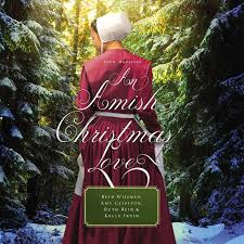 An Amish Christmas <b>Love</b>: <b>Four</b> Stories by Beth Wiseman, Amy ...