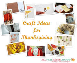 the ultimate collection of thanksgiving paper crafts  14 craft ideas for thanksgiving