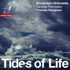 Thomas Hampson & <b>Amsterdam</b> Sinfonietta Tides of Life Channel ...