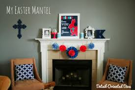 detail oriented diva here is a look at my easter mantel for this year i am quite crazy about it i already had much of the navy colored items from my living room redo that i
