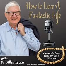 How to Live A Fantastic Life