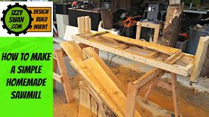 (how to make) a simple <b>homemade</b> sawmill | Izzy Swan - YouTube