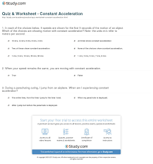quiz worksheet constant acceleration study com 1 in each of the choices below 5 speeds are shown for the first 5 seconds of the motion of an object in meters per second m s