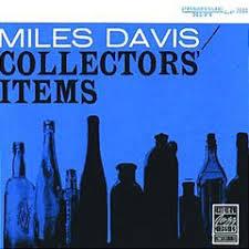 Sonny Rollins » <b>Miles Davis</b> – <b>Collectors</b>' Items