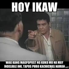 hOy ikaw wag kang magpopost ng kuko mo na may indelible ink, tapos ... via Relatably.com