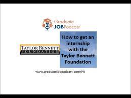 how to get a job in pr getting an internship the taylor how to get a job in pr getting an internship the taylor bennett foundation gjp 7