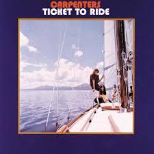 <b>Carpenters</b> – <b>Ticket To</b> Ride Lyrics | Genius Lyrics