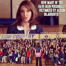 How many of you have been personally victimized by Alison ... via Relatably.com