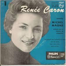 <b>RENEE CARON Renee Caron</b> chante Michel Magne - 115868190