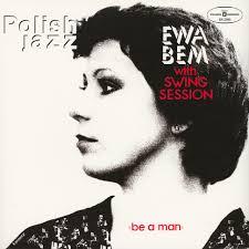 <b>Ewa Bem With Swing</b> Session - Be A Man - Vinyl LP - 2019 - EU ...