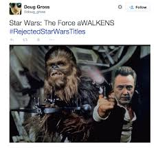 Star Wars' The Force Awakens Title Gets Parodied With Memes ... via Relatably.com