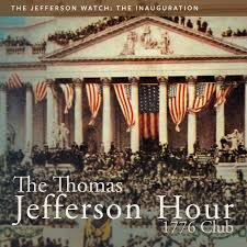the inauguration the thomas jefferson hour the inauguration