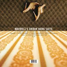 <b>Maxwell</b>: <b>Maxwell's Urban</b> Hang Suite - Music Streaming - Listen on ...