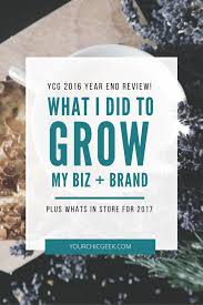 2016 year end review what worked what didn t work and whats in 2016 year end review post