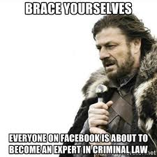 Brace yourselves Everyone on Facebook is about to become an expert ... via Relatably.com