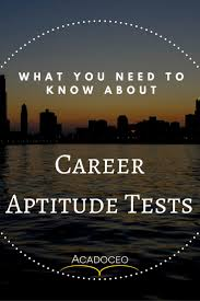 best ideas about career aptitude test resume what you need to know about career aptitude tests