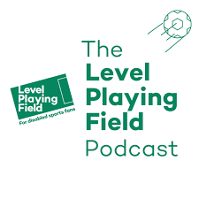 The Level Playing Field Podcast