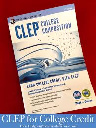 clep for college credits the curriculum choice
