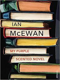 <b>My Purple</b> Scented Novel: Amazon.co.uk: <b>Ian McEwan</b> ...