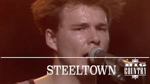 <b>Big Country</b> - <b>Steeltown</b> (The Tube 5.10.1984) OFFICIAL - YouTube