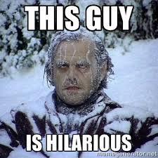 this guy is hilarious - Frozen Jack | Meme Generator via Relatably.com